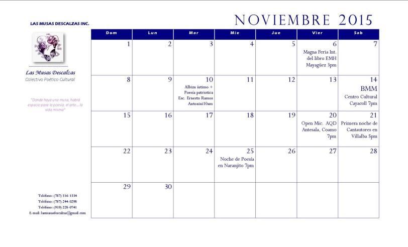 Si desean saber donde pueden encontrarse con Las Musas Descalzas, estaremos compartiendo el calendario de actividades del colectivo, así podrán ser parte de nuestras hazañas. Aquí el calendario del mes de noviembre. LES ESPERAMOS